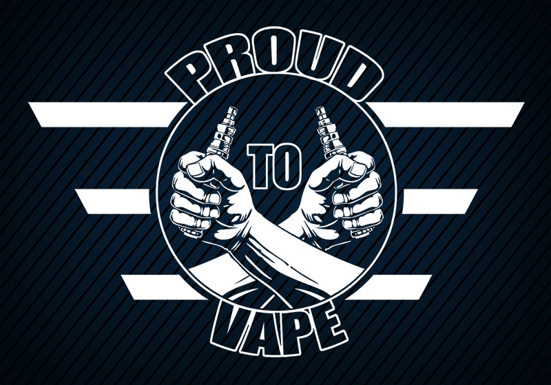 Proud to Vape